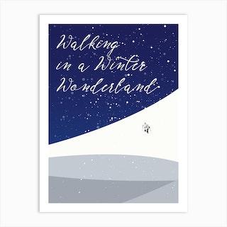 Walking In A Winter Wonderland Art Print