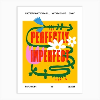 Perfectly Imperfect Art Print