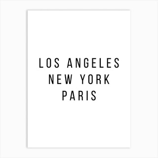 Los Angeles New York Paris 2 Art Print