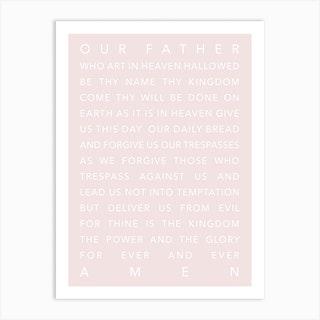 The Lords Prayer Pink Art Print