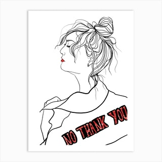 No Thank You Art Print