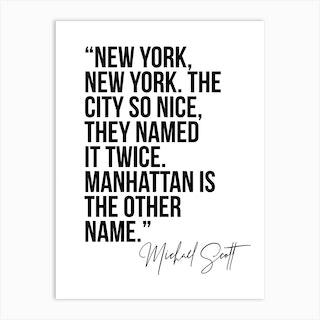 New York New York The City So Nice They Named It Twice Art Print