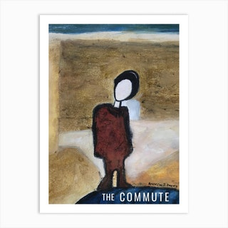 The Commute One Of Them Art Print