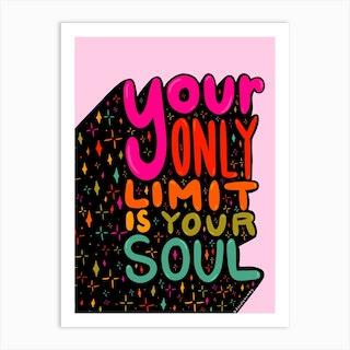 Your Soul Art Print