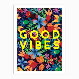 Bright Good Vibes Art Print
