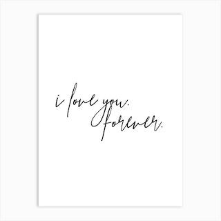 I Love You Forever Art Print