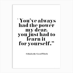 You Have The Power Art Print