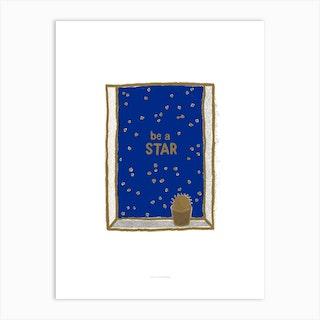 Be A Star Art Print