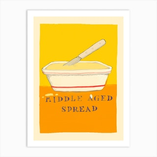 Middle Aged Spread Art Print