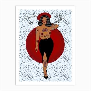 Love Of My Life Curvy Pin Up Art Print
