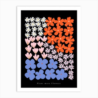 Plant More Flowers Black Art Print