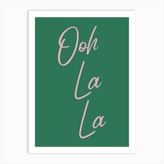 Ooh La La 1 Art Print