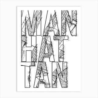 Manhattan Street Map Typography Art Print