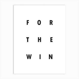 Typography For The Win Art Print