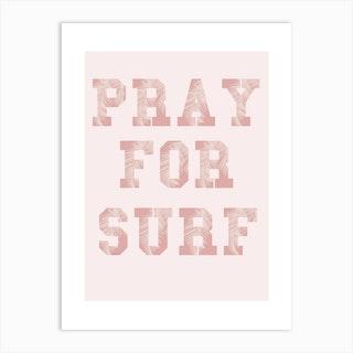 Pray For Surf Pink Art Print