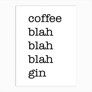 Coffee Blah Art Print