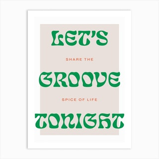Groove Tonight 3 Art Print