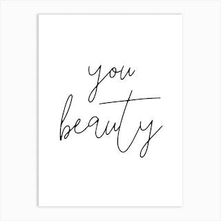 You Beauty Art Print