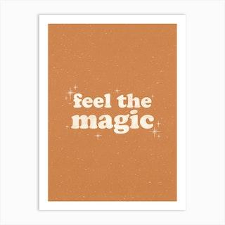 Feel The Magic Art Print