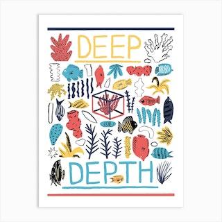 Deep Depth Art Print