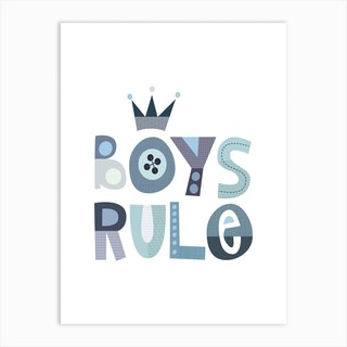 Boys Rule Art Print