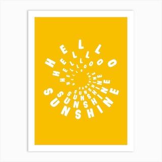 Hello Sunshine Yellow Art Print