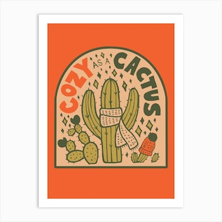 Cozy As A Cactus Art Print