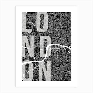 London Mono Street Map Text Overlay Art Print
