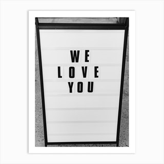 We Love You, New York Art Print