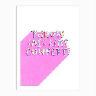 Sassy Confetti Art Print