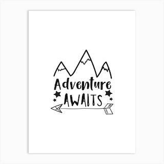 Adventure Awaits Mountains Art Print