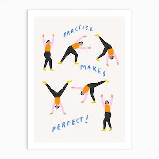 Practice Makes Perfect  Art Print