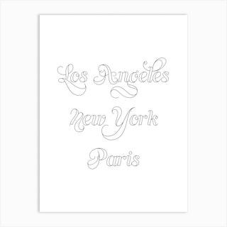 Los Angeles New York Paris Outline 2 Art Print
