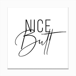Nice Butt Canvas Print
