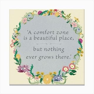 Comfort Zone Quote Canvas Print