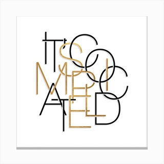 It Is Complicated Simple White And Gold Canvas Print