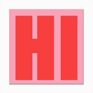 Hi Bold Pink Canvas Print