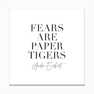 Fears Are Paper Tigers.  Amelia Earhart Canvas Print
