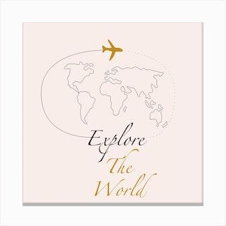 Explore The World Square Canvas Print