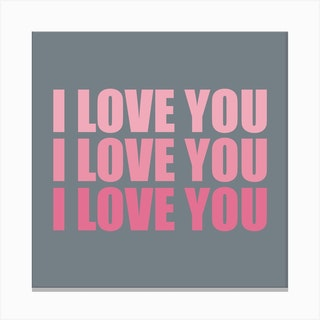I Love You Three Pink Square Canvas Print