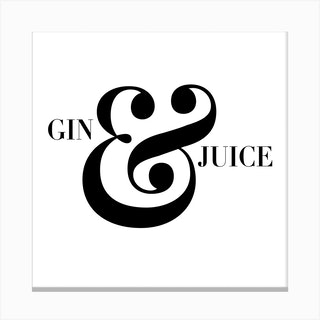 Gin And Juice Square Canvas Print