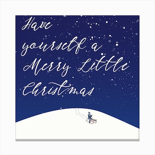 Have Yourself A Merry Little Christmas Square Canvas Print