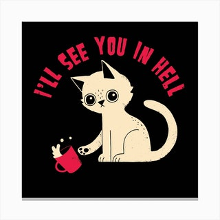 See You In Hell Square Canvas Print
