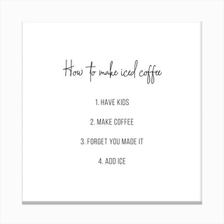 How To Make Iced Coffee Canvas Print
