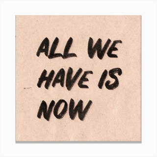 All We Have Is Now Pink Canvas Print