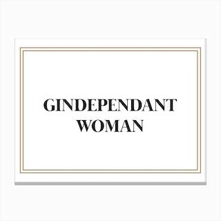 Gindependant Woman Canvas Print
