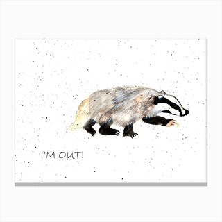 I Am Out Canvas Print