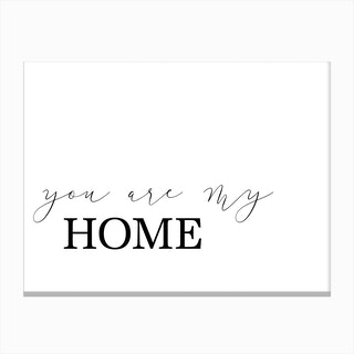 You Are My Home Canvas Print