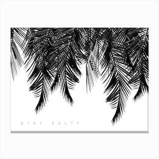 Stay Salty White Canvas Print