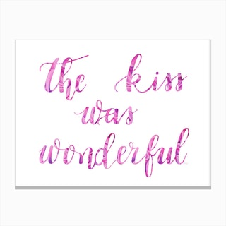 The Kiss Was Wonderful Canvas Print